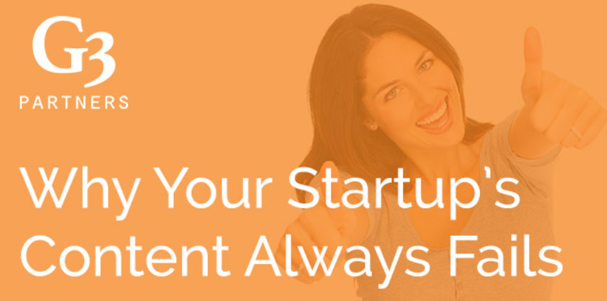 Why Your Startup's Content Always Fails