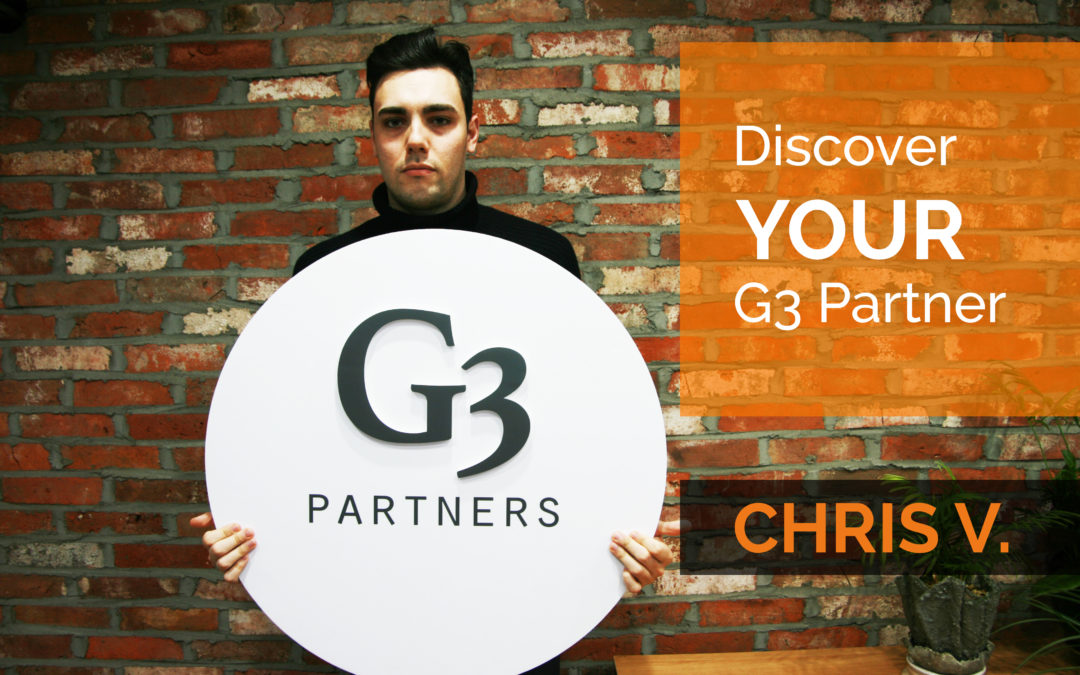 Meet Your G3 Partner: Chris V