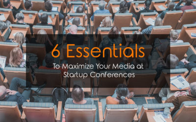 Maximize Your Media at Startup Conferences